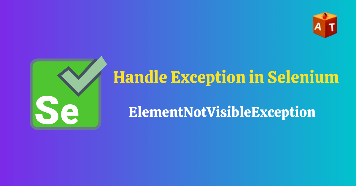 Element not visible exception in selenium