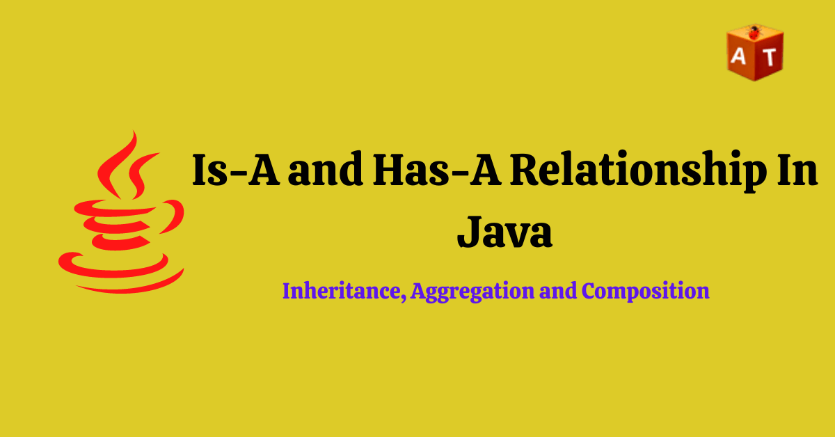 Has -A Relationship In Java